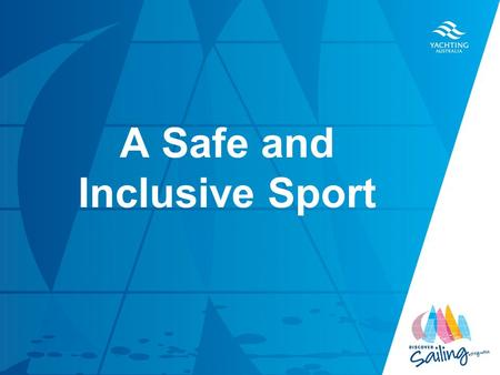 TITLE DATE A Safe and Inclusive Sport. 1.Safety 2.Ethics.