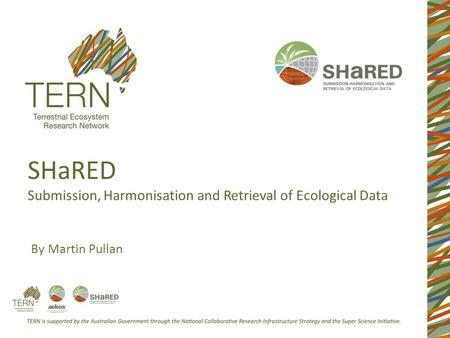 SHaRED Submission, Harmonisation and Retrieval of Ecological Data By Martin Pullan.