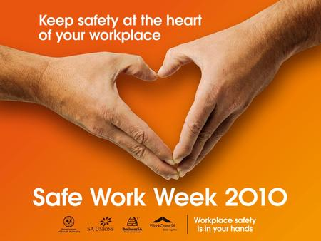 Hands up for Health & Safety SAFE WORK MONTH 2009 DISCLAIMER This presentation represents the views of the authors and not necessarily those of the Government.