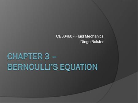 Chapter 3 – Bernoulli's Equation