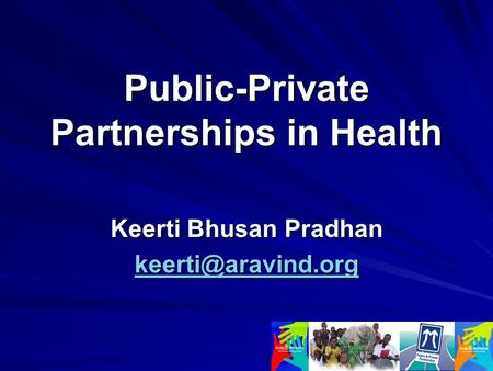 Public-Private Partnerships in Health Keerti Bhusan Pradhan