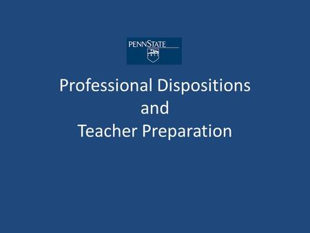 Professional Dispositions and Teacher Preparation.