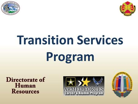 Transition Services Program. Veteran Opportunity to Work (VOW) to Hire Heroes Act – The Driver Improved the Transition Assistance Program Authorizes DoD.