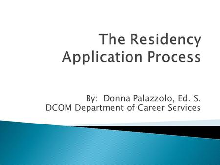 The Residency Application Process