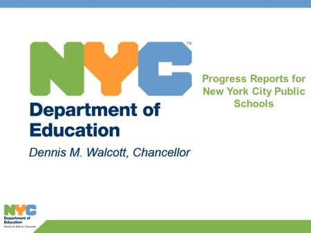 Progress Reports for New York City Public Schools.