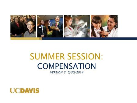 SUMMER SESSION: COMPENSATION VERSION 2: 5/30/2014.