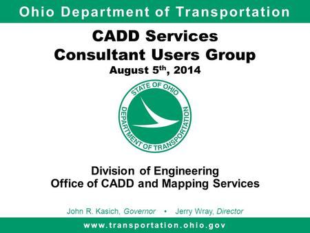 CADD Services Consultant Users Group August 5th, 2014