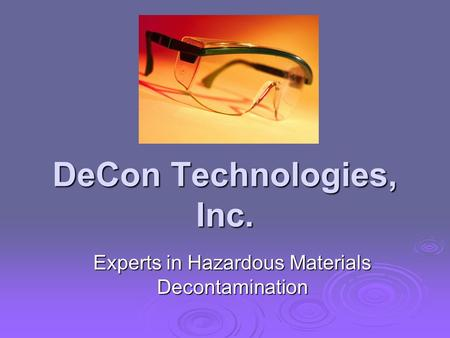 DeCon Technologies, Inc. Experts in Hazardous Materials Decontamination.
