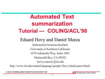 Automated Text summarization Tutorial — COLING/ACL'98