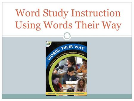 Word Study Instruction Using Words Their Way. How do you teach spelling words? Drill and practice has earned traditional spelling instruction a reputation.