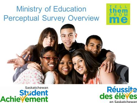 Ministry of Education Perceptual Survey Overview.