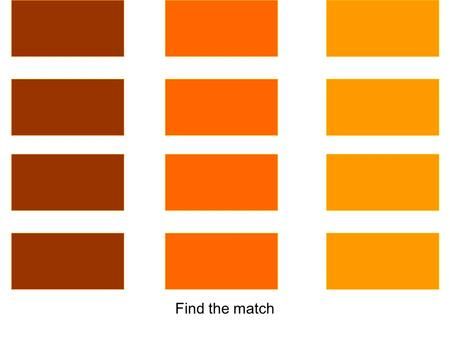 Find the match a Do these match? hello a hei ?lut ?