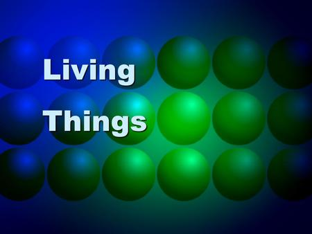 Living Things. 2 Life is a gift from God, Acts 17:25 (Isa. 42:5)Life is a gift from God, Acts 17:25 (Isa. 42:5) Jesus Christ, the Son of God, offers us.