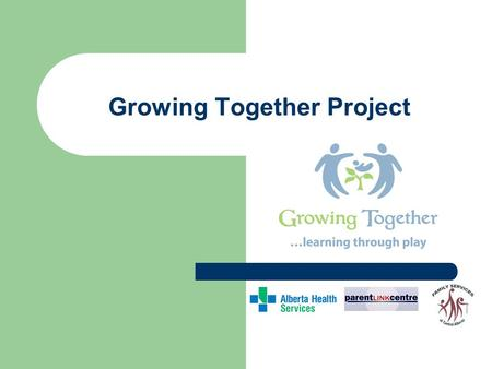 Growing Together Project