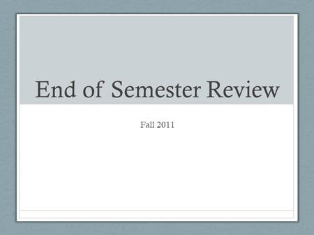 End of Semester Review Fall 2011. Round 1 Ecology, biochemistry.