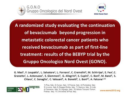 Www.esmo2012.org A randomized study evaluating the continuation of bevacizumab beyond progression in metastatic colorectal cancer patients who received.