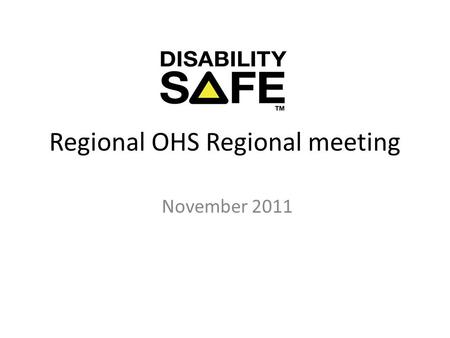Regional OHS Regional meeting November 2011. AGENDA WELCOME ACHIEVEMENTS AND CHALLENGES CHANGES TO VOCATIONAL REHAB PROGRAMS CLAIMSCONNECT SERVICE AND.