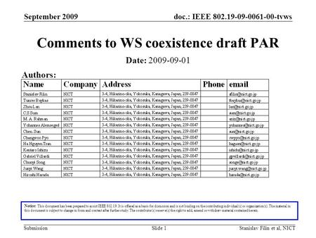 Doc.: IEEE 802.19-09-0061-00-tvws Submission September 2009 Stanislav Filin et al, NICTSlide 1 Comments to WS coexistence draft PAR Notice: This document.