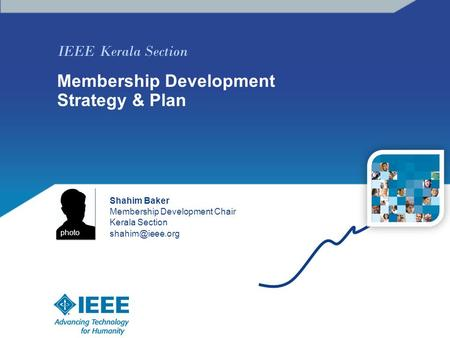 IEEE Kerala Section Membership Development Strategy & Plan Shahim Baker Membership Development Chair Kerala Section photo.
