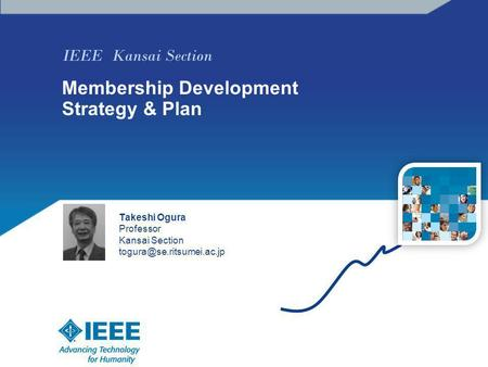 IEEE Kansai Section Membership Development Strategy & Plan Takeshi Ogura Professor Kansai Section photo.