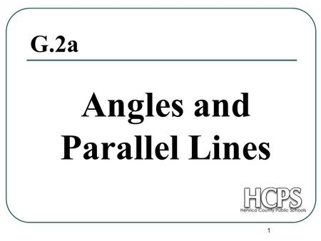 1 G.2a Angles and Parallel Lines. 2 Transversal Definition: A line that intersects two or more lines in a plane at different points is called a transversal.
