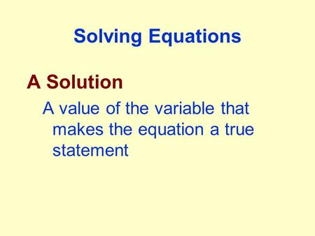 Solving Equations A Solution
