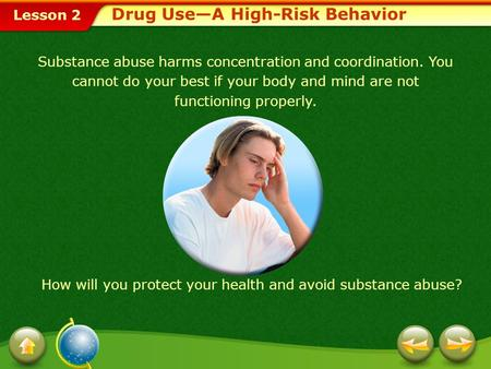 Drug Use—A High-Risk Behavior