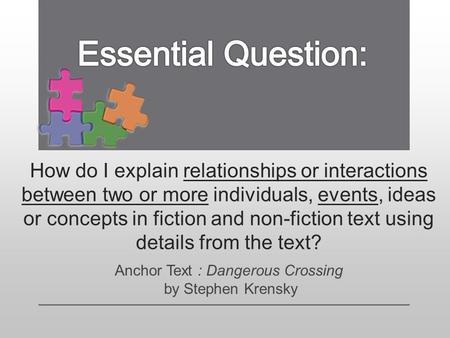 How do I explain relationships or interactions between two or more individuals, events, ideas or concepts in fiction and non-fiction text using details.