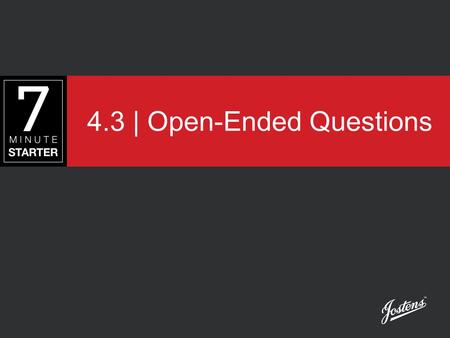 4.3 | Open-Ended Questions. STEP 1 - LEARN Look at the 7-Minute Starter Visual Variety Checklist, reading the list of types of photos that should be considered.