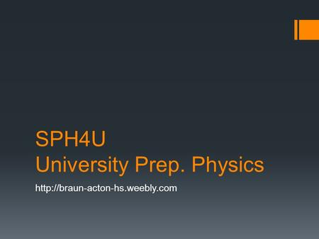 SPH4U University Prep. Physics
