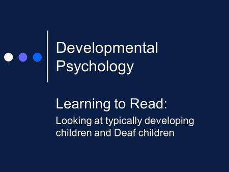 How do the deaf read? - NYU Psychology