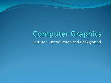 Lecture 1: Introduction and Background. Lecturer Details Dr. Walid Khedr, Ph.D.   Web: