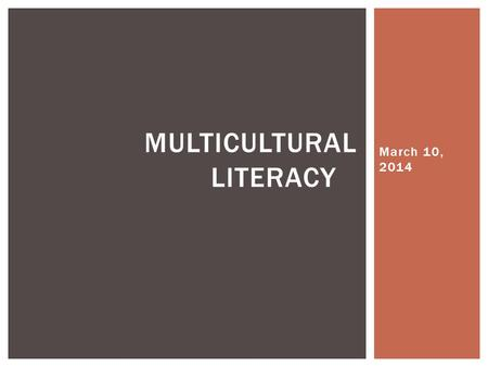 "March 10, 2014 MULTICULTURAL LITERACY.  1. Create a Google Document (Title it ""Holocaust"")  2. Type a word pertaining to the Holocaust on the document."