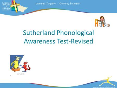 Sutherland Phonological Awareness Test-Revised.