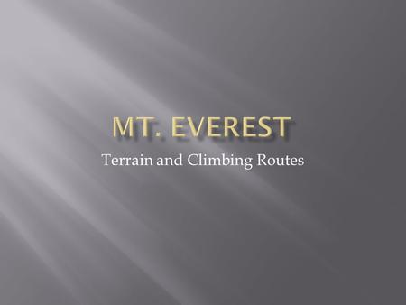 Terrain and Climbing Routes.
