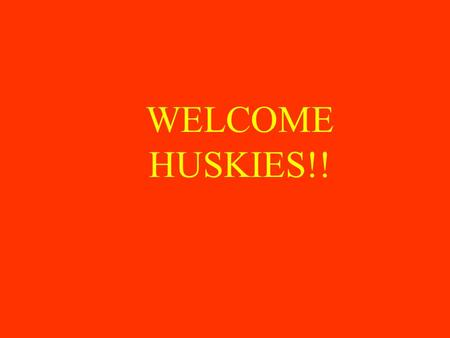 WELCOME HUSKIES!!. Communication Absence Hotline – 923-5873 or 923-5880 Website: jms.mps.k12.mi.us Huskie   ( sign up for.