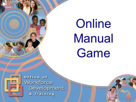 Online Manual Game. 2 View in Slide Show Mode If it opens from within PowerPoint (in Edit mode), please follow these steps to play the slide show: On.