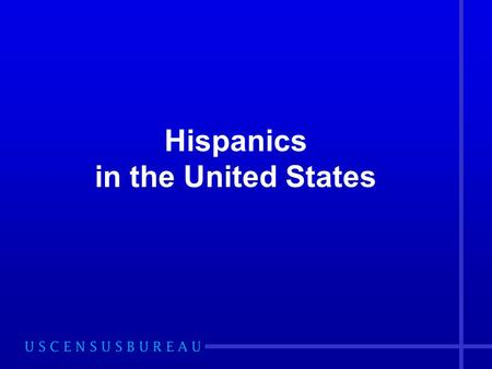 Hispanics in the United States. 2 Topics About the Hispanic Population Population size and growth Geographic distribution Current socioeconomic characteristics.
