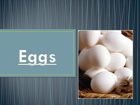 Shell Protects the egg during handling Prevents moisture from escaping The breed of egg determines color- no effect on quality, flavor or nutrition.