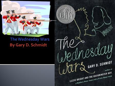 The Wednesday Wars. The Wednesday Wars took place in New York During the Vietnam war.