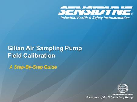 Gilian Air Sampling Pump Field Calibration A Step-By-Step Guide.