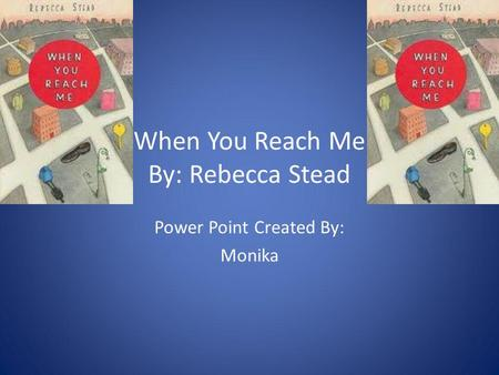 when you reach me by rebecca