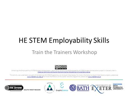 HE STEM Employability Skills Train the Trainers Workshop Enhancing the Employability of STEM Student Ambassadors - resources by Enhancing the Employability.