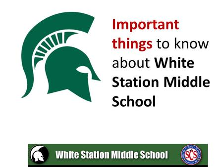 Important things to know about White Station Middle School.