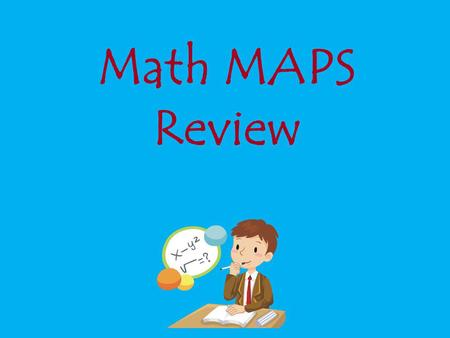 Math MAPS Review. Numbers & Operations in Base Ten.