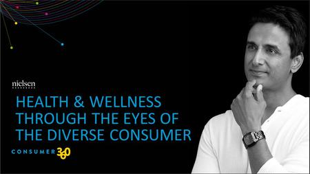 HEALTH & WELLNESS THROUGH THE EYES OF THE DIVERSE CONSUMER.