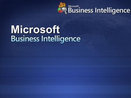 Business Intelligence Microsoft. Improving organizations by providing business insights to all employees leading to better, faster, more relevant decisions.