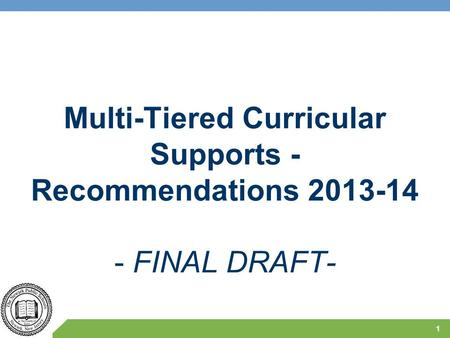 Multi-Tiered Curricular Supports - Recommendations 2013-14 - FINAL DRAFT- 1.