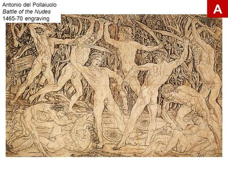 Antonio del Pollaiuolo Battle of the Nudes 1465-70 engraving A.
