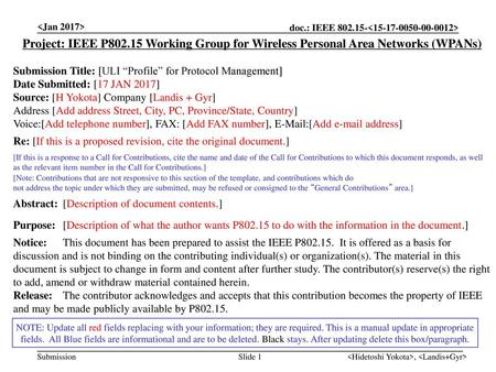 "Project: IEEE P802.15 Working Group for Wireless Personal Area Networks (WPANs) Submission Title: [ULI ""Profile"" for Protocol Management] Date."